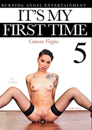 It's My First Time 5, starring Honey Gold, Penny Poison, Lady Luna, Tank (f), Rain Summers, Small Hands, Xander Corvus, Chad Alva, Bill Bailey and Joanna Angel, produced by Burning Angel.