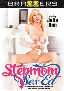 Stepmom Sex Ed, starring Julia Ann, Darling Danika, Tyler Nixon, Van Wylde, Alura Jenson, Jessy Jones, Tara Holiday, Danny D., Keiran Lee, Mia Lelani, Ramon Nomar and Devon, produced by Brazzers.