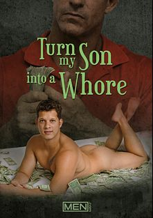 Turn My Son Into A Whore, starring Nicoli Cole, Aaron Bruiser, Jaxton Wheeler and John Magnum, produced by Men.