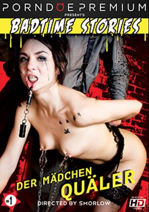 Badtime Stories: Der Madchen Qualer, starring Lullu Gun and Tommy Oster, produced by Badtime Stories and Porndoe Premium.