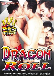Dragon Roll, starring Sky (m), Adrian, Milan, Tonie, Ping (m), Vin, Lance (m), Allen, Dirk, Ray, Dagio Villa, Leo and Jay, produced by Bacchus.