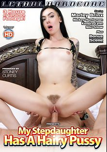 My Stepdaughter Has A Hairy Pussy, starring Marley Brinx, Niki Snow, Nickey Huntsman and Kendra Lynn, produced by Lethal Hardcore.