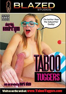 Taboo Tuggers, starring Kendra Lynn, Chassity Bliss, Chloe Skyy, Brandy Jaymes, Alyssa Hart, Jean Taylor, Claire Hart, Kasey Storm and Julie J, produced by Blazed Studios.