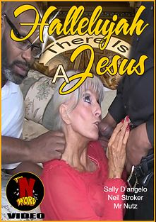Hallelujah There Is A Jesus, starring Sally D'Angelo, Neil Stroker and Mr. Nuttz, produced by Sally D'Angelo.