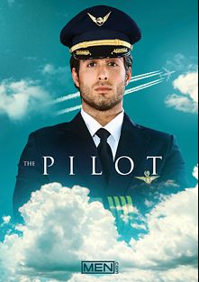 The Pilot, starring Wesley Woods, Asher Hawk, Diego Sans and Dirk Caber, produced by Men.