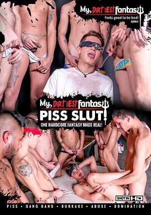 Gay Adult Movie My Dirtiest Fantasy: Piss Slut