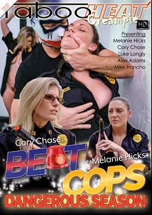 Melanie Hicks And Cory Chase In Beat Cops: Dangerous Season, starring Melanie Hicks, Cory Chase, Mike Hancho, Alex Adams and Luke Longly, produced by Taboo Heat.