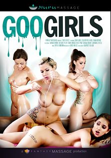 Goo Girls, starring Blair Williams, Uma Jolie, Ryan Ryans, Layla London, Savana Styles, Alix Lynx, Abigail Mac, Abby Cross, Alison Tyler and Sasha Heart, produced by Nuru Massage.