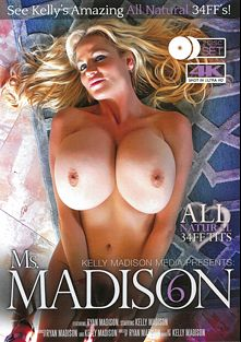 Ms. Madison 6, starring Kelly Madison and Ryan Madison, produced by Teen Fidelity and Kelly Madison Productions.