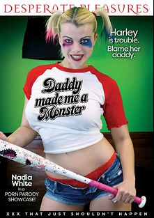 Daddy Made Me A Monster, starring Hope Harper and Nadia White, produced by Desperate Pleasures.