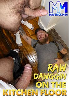 Raw Dawggin On The Kitchen Floor, starring Hoytt Walker, Cole Maverick and Hunter