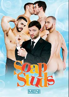 Soap Studs, starring Brenner Bolton, Brendan Phillips, Dennis (Sean Cody), Arad and Noah Jones, produced by Men.