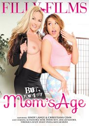 "Just Added presents the adult entertainment movie ""But, You're My Mom's Age""."