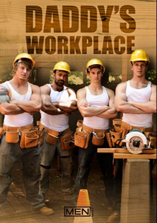Daddy's Workplace, starring Tom Faulk, Johnny Forza, Cameron Kincade, Brad Kalvo and Matthew Ryder, produced by Men.