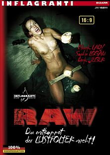 RAW - Du Entkommst Der Lustfolter Nicht, starring Black Lady and Sophie Logan, produced by Inflagranti Film Berlin.