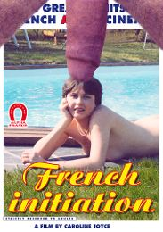 """Just Added presents the adult entertainment movie """"French Initiation - French""""."""