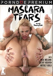 Mascara Tears, starring Cherry Kiss, Mea Melone, Nataly Gold, Cathy Heaven, Mike Chapman and Mike Angelo, produced by Porndoe Premium and Her Limit.
