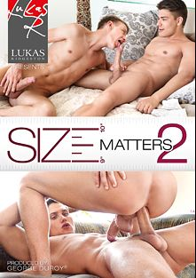 Size Matters 2, starring Danny Hensley, Milan Sharp, Joel Birkin, Dylan Maguire, Paul Mekas, Jack Harrer, Phillipe Gaudin, Vadim Farrell and Cody Clark, produced by Bel Ami and Lukas Ridgeston.
