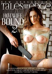 Straight Adult Movie Tales From The Edge: Hotwife Bound 2