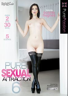 Pure Sexual Attraction 6, starring Bunnie Hughes, Aubrey Sinclair, Marina Woods, Jill Kassidy, Lily Rader and Johnny Castle, produced by Pure Passion.