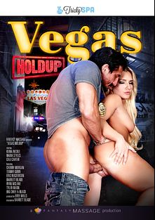 Vegas Holdup, starring Keira Nicole, Cherry Morgan, Cali Carter, Tyler Nixon, Big Chief, Ryan McLane, Tommy Gunn, Nadia Styles and Eric Masterson, produced by Fantasy Massage Production and Tricky Spa.