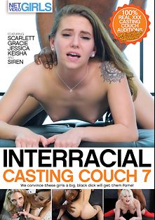 Interracial Casting Couch 7, starring Scarlet Datz, Siren Victress, Christy Love, Tiffany Tosh and Jessica, produced by Net Video Girls.