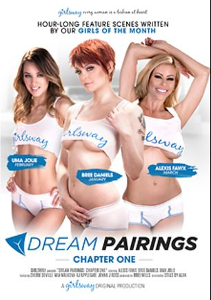 Dream Pairings Chapter One, starring Uma Jolie, Alexis Fawx, Bree Daniels, Mia Malkova, A.J. Applegate, Cherie DeVille and Jenna J. Ross, produced by Girlsway.