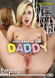 """Just Added presents the adult entertainment movie """"Creampie Me Daddy""""."""