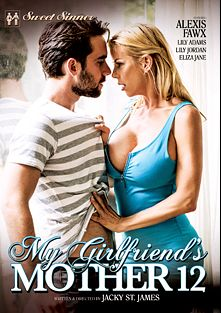 My Girlfriend's Mother 12, starring Lily Adams, Lily Jordan, Eliza Jane, Alexis Fawx, Logan Pierce, Xander Corvus, Jesse Jones and Ryan Ryder, produced by Mile High Media and Sweet Sinner.