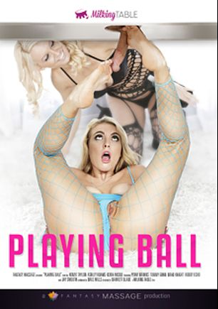 Playing Ball, starring Ashley Adams, Alice White, Robby Echo, Keira Nicole, Kenzie Taylor, Brad Knight, Jay Smooth and Tommy Gunn, produced by Fantasy Massage Production and Milking Table.