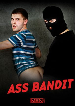 Ass Bandit, starring Dennis (Sean Cody), Johnny Hazzard, Jack Radley, Will Braun and Connor Maguire, produced by Men.
