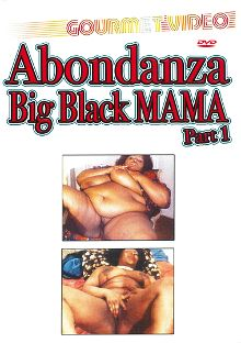 Abondanza Big Black Mama