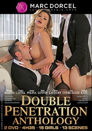 Double Penetration Anthology Part 1, starring Kimber Delice, Ava Courcelles, Anna Polina, Ines Lenvin, Miguel Zayas, Alberto Blanco, Juan Lucho, Fabrice Triple X, Anita Bellini, Lucy Heart, Anissa Kate, Ricky Mancini, Samantha Jolie, Rick Renato, Michael Cheritto, Totti, Keni Styles, Mr. Clark, Victor Solo and Neeo, produced by Marc Dorcel SBO and Marc Dorcel.