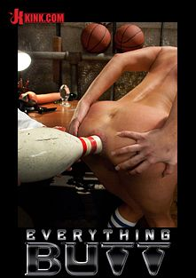 Everything Butt: The Star Player, starring Amy Brooke, Isis Love and Mark Davis, produced by Kink.
