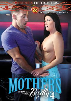 "Adult entertainment movie ""Mothers Behaving Very Badly 4"" starring India Summer, Codey Steele & Synthia Fixx. Produced by Forbidden Fruits Films."
