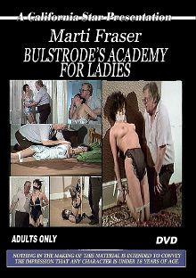 Bulstrode's Academy For Ladies