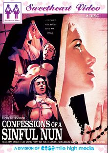 Confessions Of A Sinful Nun, starring Darcie Dolce, Penny Pax, Lily Adams, Riley Nixon, Mona Wales, Lea Lush, Charlotte Stokely and Nina Hartley, produced by Mile High Media and Sweetheart Video.