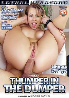 Thumper In The Dumper, starring Zoey Monroe, Lisey Sweet, Lauren Phillips and Summer Day, produced by Lethal Hardcore.