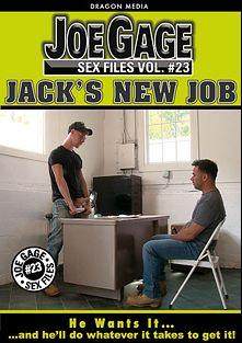 Joe Gage Sex Files 23: Jack's New Job, starring Stephen Harte, Myles Landon, Ian Levine, Conner Habib, Erik Rickhard, Cody Winter, JR Bronson and Billie Ramos, produced by Dragon Media.