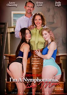 I'm A Nymphomaniac Like Mom, starring Dolly Leigh, Lacie Channing, Krissy Lynn and Tommy Gunn, produced by Devils Film and Devil's Film.