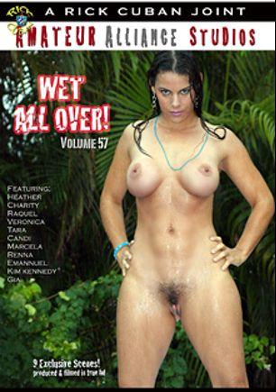 Taboo Sex Fantasies 57: Wet All Over, starring Kim Kennedy, Charity (Digital Alliance), Heather (Digital Alliance), Renna, Raquel, Marcela, Veronica, Candi, Tara and Gia, produced by Digital Alliance.