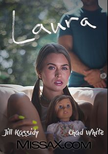 Laura, starring Jill Kassidy and Chad White, produced by Missa X.