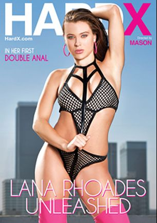 Lana Rhoades Unleashed, starring Lana Rhoades, Adriana Chechik, Markus Tynai, Mandingo and Manuel Ferrara, produced by Hard X.