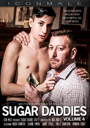 Sugar Daddies 4, starring Shane Omen, Hugh Hunter, Jaime Steel, Billy Santoro and Roman Todd, produced by Iconmale and Mile High Media.