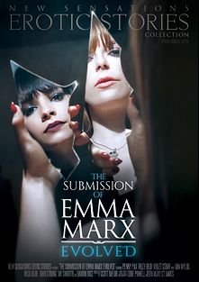 The Submission Of Emma Marx: Evolved, starring Violet Starr, Penny Pax, Riley Reid, Damon Dice, Jay Smooth, Van Wylde, Richie's Brain, Mick Blue and John Strong, produced by New Sensations.
