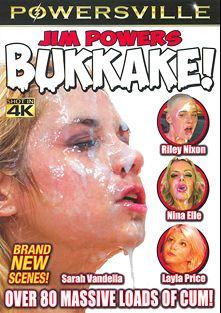 Jim Powers Bukkake, starring Riley Nixon, Layla Price, Nina Elle and Sarah Vandella, produced by Powersville Inc.