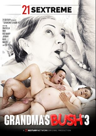 Grandma's Bush 3, starring Onatella, Red Mary, Malya, Kata, Rob, Oliver and Jeremy, produced by 21 Sextreme.