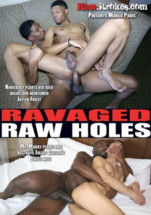 Gay Adult Movie Ravaged Raw Holes