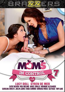 Moms In Control 7, starring Lucy Doll, Syren De Mer, Kimberly Moss, Carolina Sweets, Angel Smalls, Gia Paige, Chris Diamond, Mea Melone, Jessy Jones, Cathy Heaven, Joslyn James, India Summer, Mike Mancini, Tory Lane and Monique Alexander, produced by Brazzers.