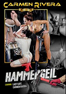 Hammergeil, starring Lady Kate and Carmen Rivera, produced by Carmen Rivera Entertainment.
